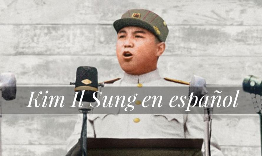 Discurso del general Kim IL Sung en español tras la firma del armisticio en Panmunjom de 1953